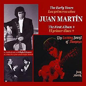 """Flamenco guitarist Juan Martin album """"The Early Years/Los Primeros Años"""""""