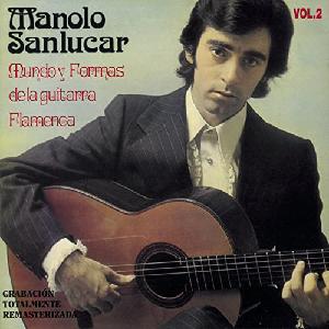 """Flamenco guitarist Manolo Sanlucar album """"Mundo y Formas de la Guitarra Flamenca"""""""