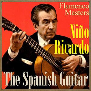 "Flamenco guitarist Niño Ricardo album ""The Spanish Guitar, Flamenco Masters"""