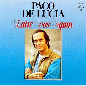 """Flamenco guitarist Paoc de Lucía album """"Entre dos Aguas"""""""