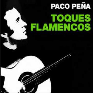 """Flamenco Guitarist Paco Peña album """"Toques Flamencos"""""""