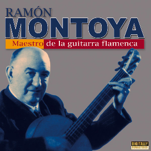 "Flamenco guitarist Ramón Montoya album ""Maestro de la Guitarra Flamenca"""