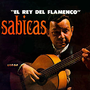 """Flamenco guitarist Sabicas album """"El Reyt del Flamenco"""""""