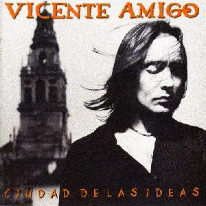 """Flamenco guitarist Vincente Amigo Latin Grammy winning album """"Ciudad de las Ideas"""""""
