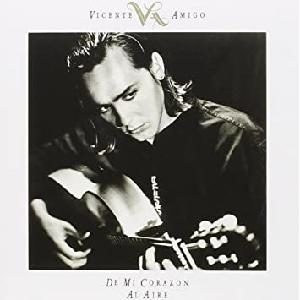"""Flamenco guitarist Vincente Amigo's first album """"De Mi Corazón Al Aire"""""""
